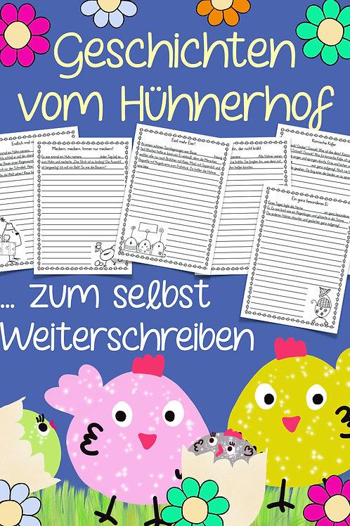 Kreatives Schreiben in der Grundschule - Geschichten vom Hühnerhof - Geschichtenanfänge zum Weiterschreiben Bauernhof / Huhn