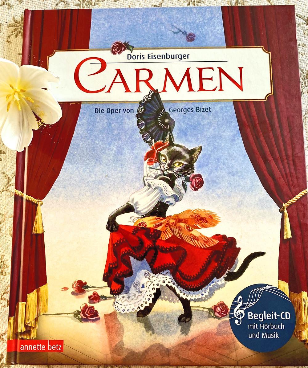 Carmen - Kinderbuch für Kinder, die klassische Musik kennenlernen Buch mit CD