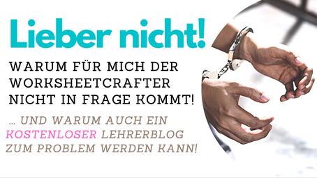 Worksheetcrafter und Copyright - Ich bin raus! Und du?