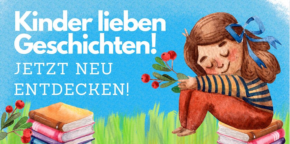 Kinderbücher - Klassiker und beliebte Geschichten neu entdecken
