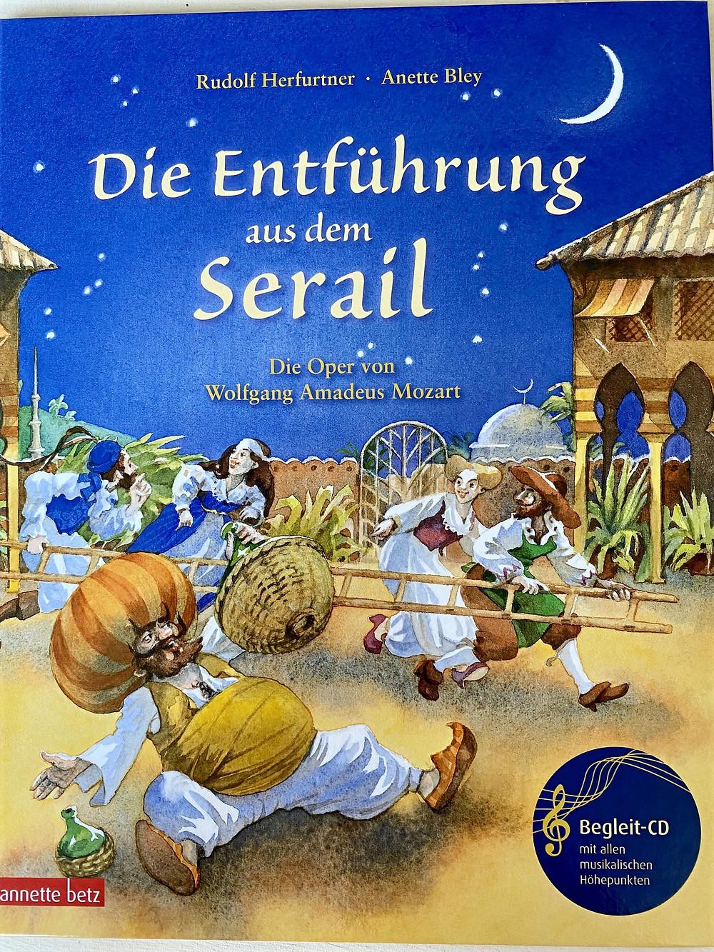 Die Entführung aus dem Serail für Kinder Buch mit CD
