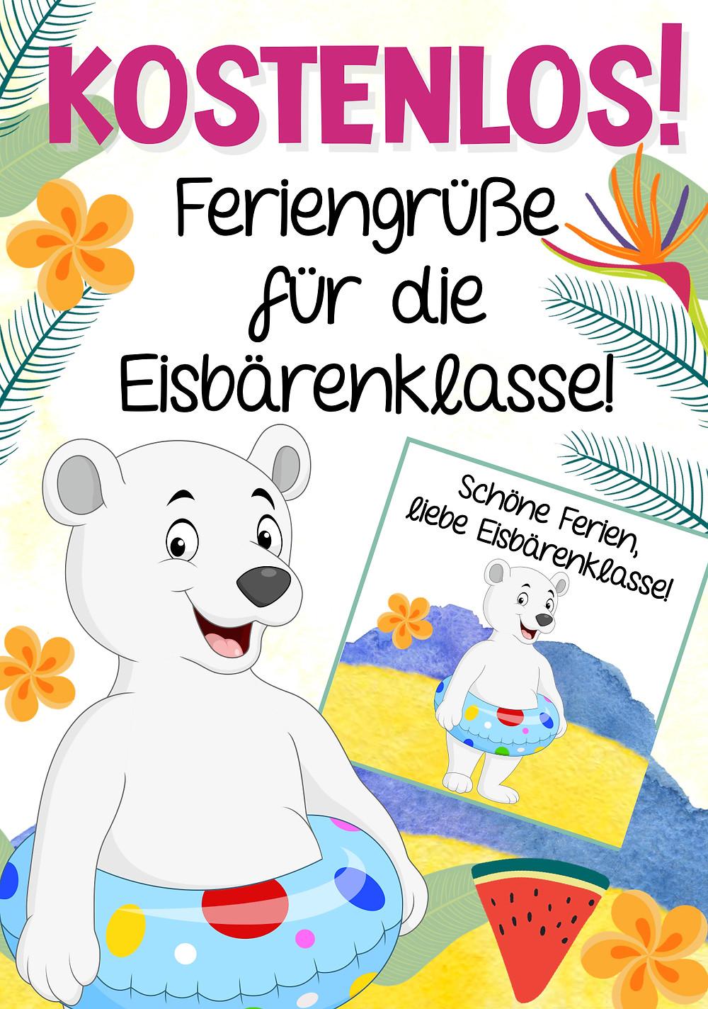 Kostenlose Feriengrüße Sommerferien für die Eisbärenklasse in der Grundschule