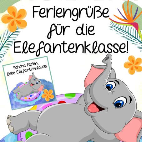 Kostenlose Feriengrüße für die Elefantenklasse