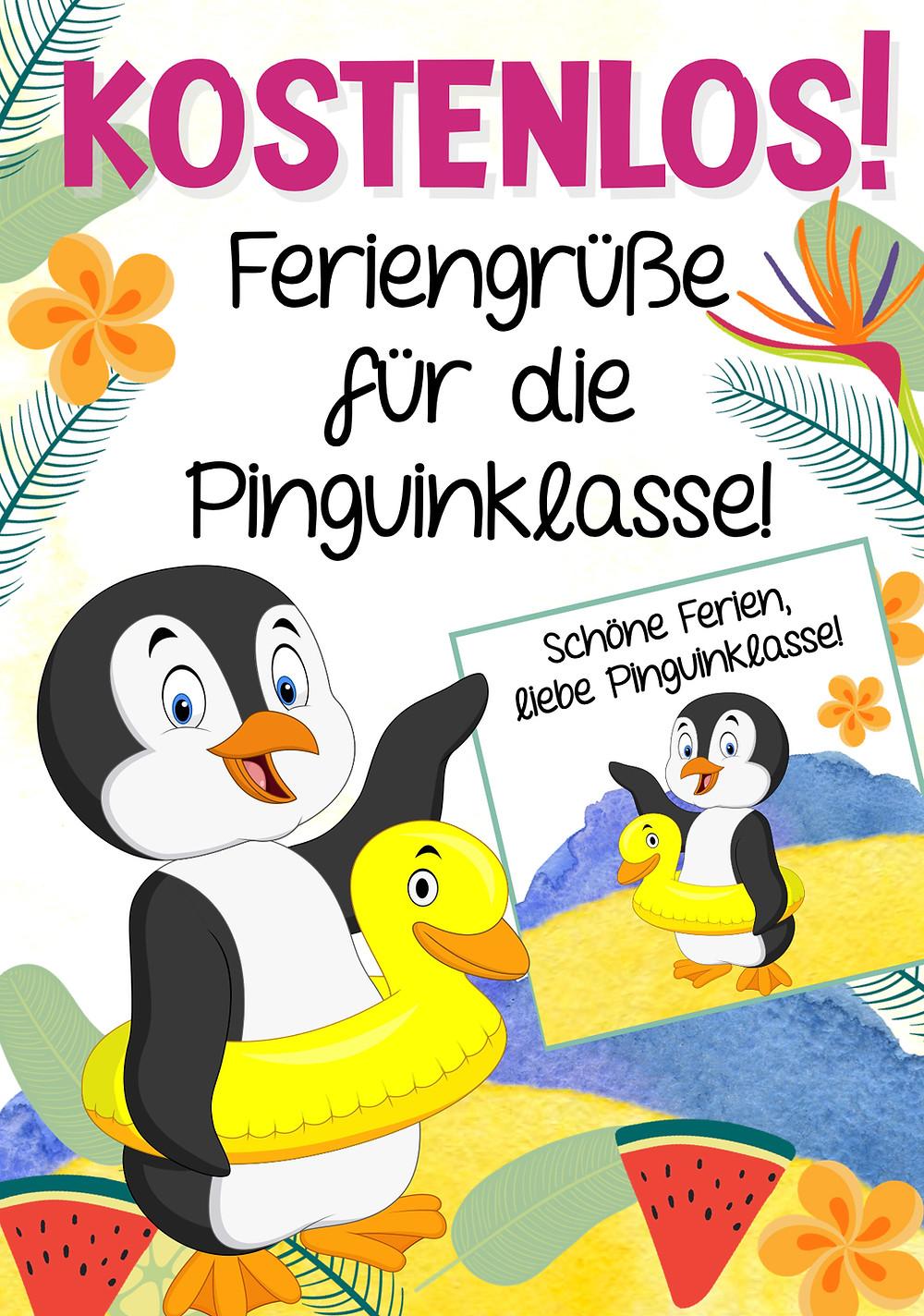Feriengrüße für die Pinguinklasse in der Grundschule kostenlos