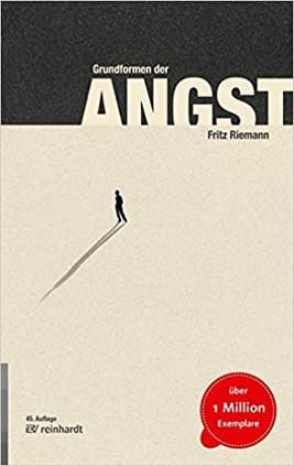 Die Grundformen der Angst von Fritz Riemann