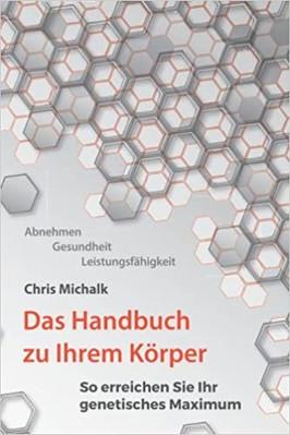 Das Handbuch zu Ihrem Körper vonChris Michalk
