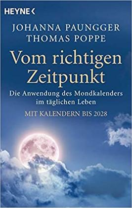 Vom richtigen Zeitpunkt von Johanna Paungger und Thomas Poppe