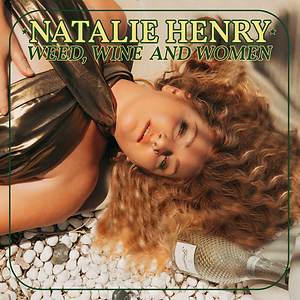 Weed, Wine and Women Single Cover Natali