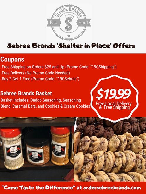 Sebree Brands  'Shelter in Place' Basket