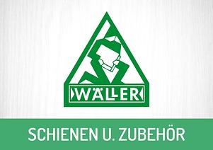 Wäller Schienen und Zubehör Dr. Grazer + Co.