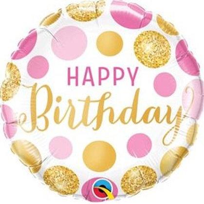"Redondo Estampa Happy birthday pontos rosa e ouro 18"" UNIDADE (Qualatex)"