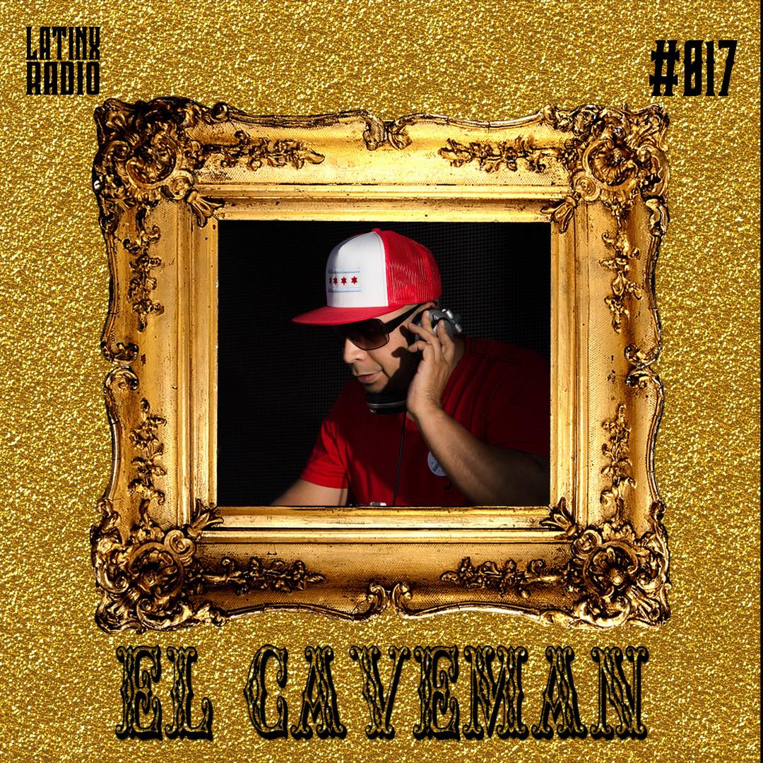 LATINX RADIO 017 - EL CAVEMAN.jpg