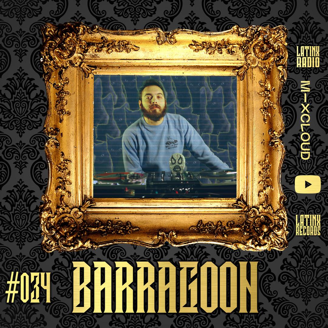 LATINX RADIO 034 - BARRAGOON.jpg