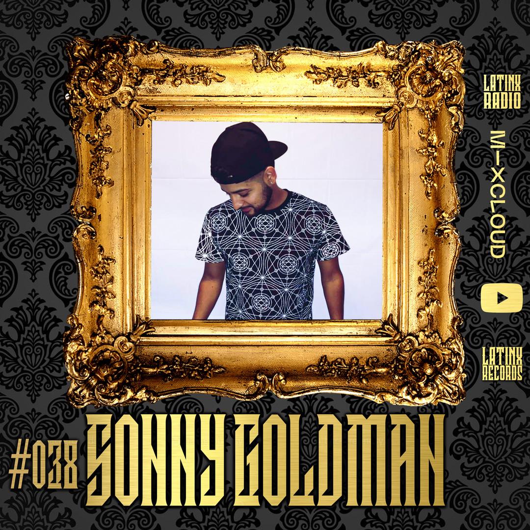 LATINX RADIO 038 - SONNY GOLDMAN.jpg