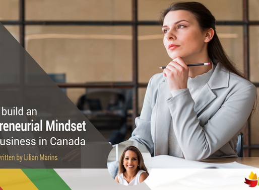 How to build an entrepreneurial mindset to do business in Canada