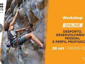 Workshop sobre Desporto, desenvolvimento pessoal e perfil  profissional- Inscrições abertas