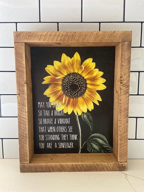 May you grow like a sunflower