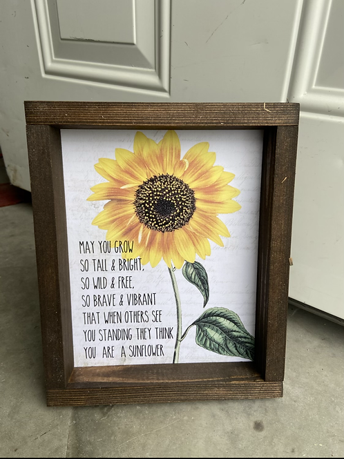 May you grow like a sunflower