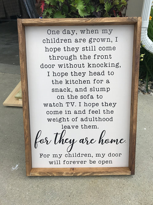 For they are home sign