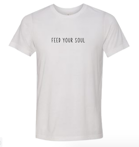 """Feed your soul"" white short sleeve t-shirt"
