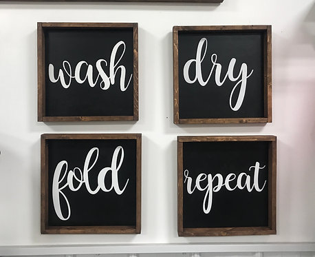 """Wash dry fold repeat. 14""""x14"""" wood signs"""