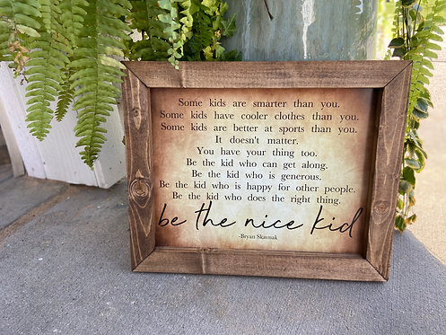 Be the nice kid (worn canvas)
