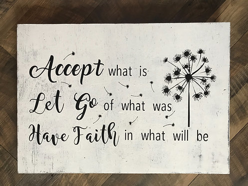 """Accept what is"" wood sign"
