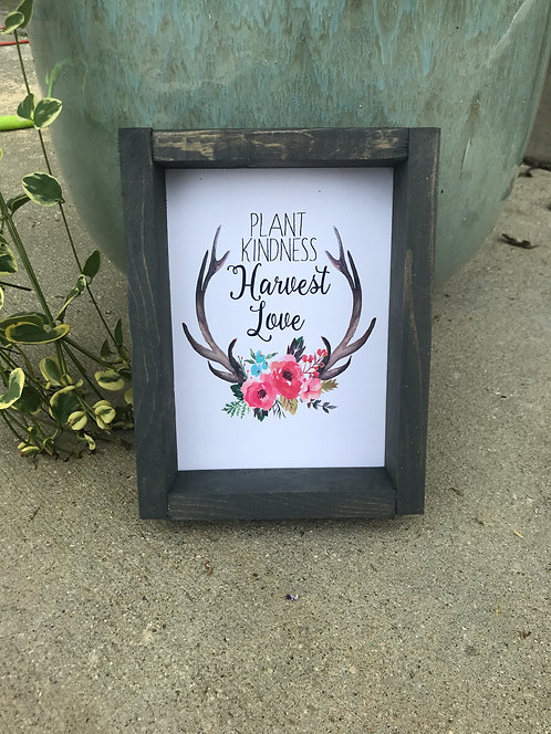 Plant kindness harvest love