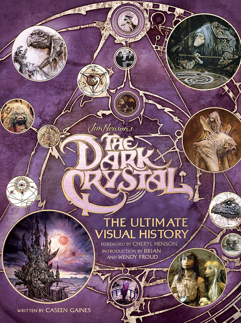 The Dark Crystal: The Ultimate Visual History [Signed]
