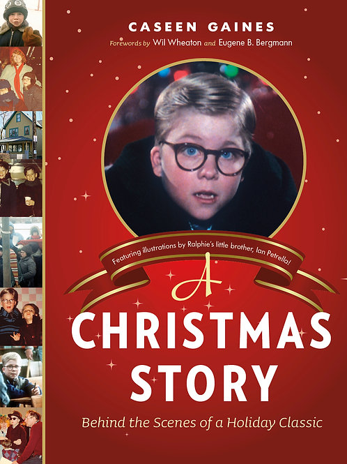A Christmas Story: Behind the Scenes of a Holiday Classic [Signed]