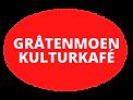 GRÅTENMOEN KULTURKAFÉ.png