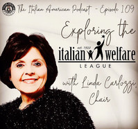 Our Chairwoman, Linda Carlozzi, Appears on the Italian American Podcast