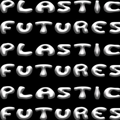 Plastic Futures