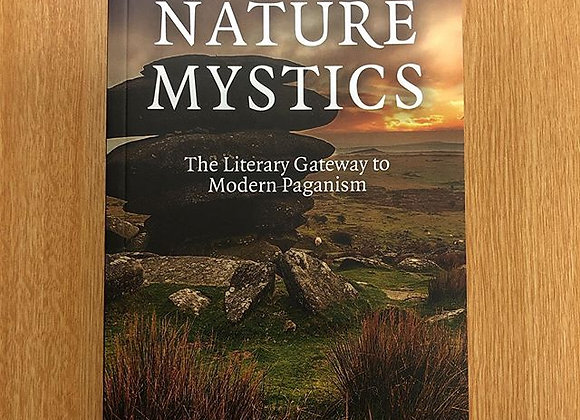 Nature Mystics: The Literary Gateway to Modern Paganism