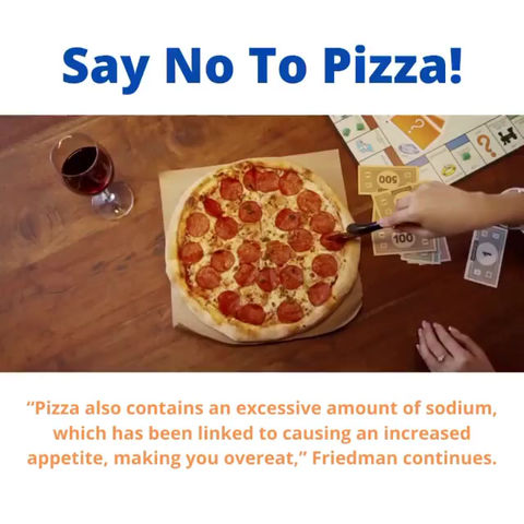 Say No To Pizza!