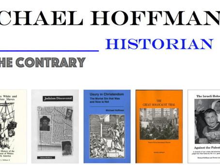 Revisionism: Michael A. Hoffman, II (MH2)