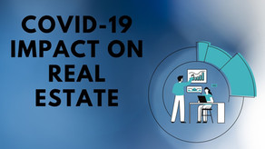 COVID-19 impact on the Real Estate Industry.