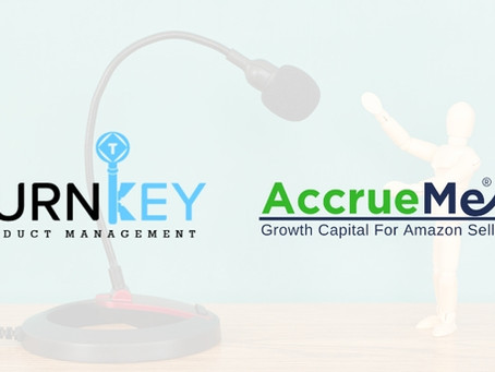 AccrueMe Speaks On TurnKey Product Management's Playbook For Amazon Sellers