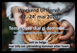 Påmelding i gang! Weekend til Horve 22.-24.mai 2020!