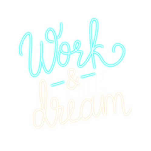 WORK & DREAM
