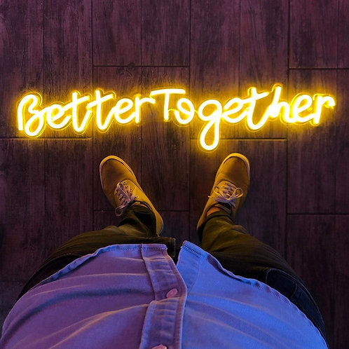 BETTER TOGETHER - 1 LINHA