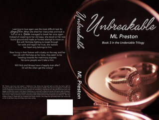 Unbreakable, a Contemporary Romance Novel, by ML Preston