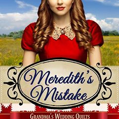Meredith's Mistake, by Amelia C. Adams, a Historical Romance