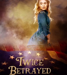 Twice Betrayed, by Gayle C. Krause, a Children's Historical Fiction