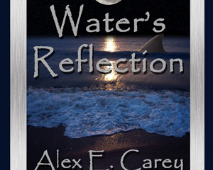 Meet Alex E. Carey, author of the Paranormal Romance, Water's Reflection