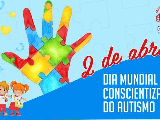 Dia Mundial de Conscientização do Autismo