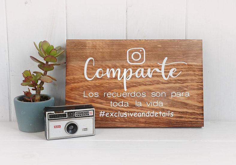 """Cartel madera """"Comparte, los recuerdos son para toda la vida"""""""