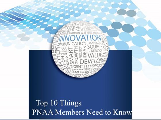 Top 10 Things PNAA members need to know
