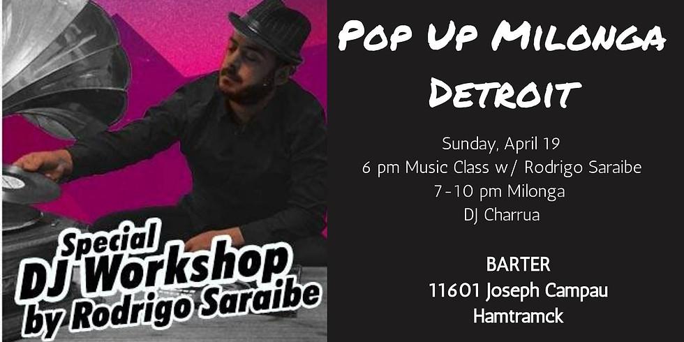 Pop-Up Milonga! Special Pop-Up Workshop by Rodrigo Saraibe