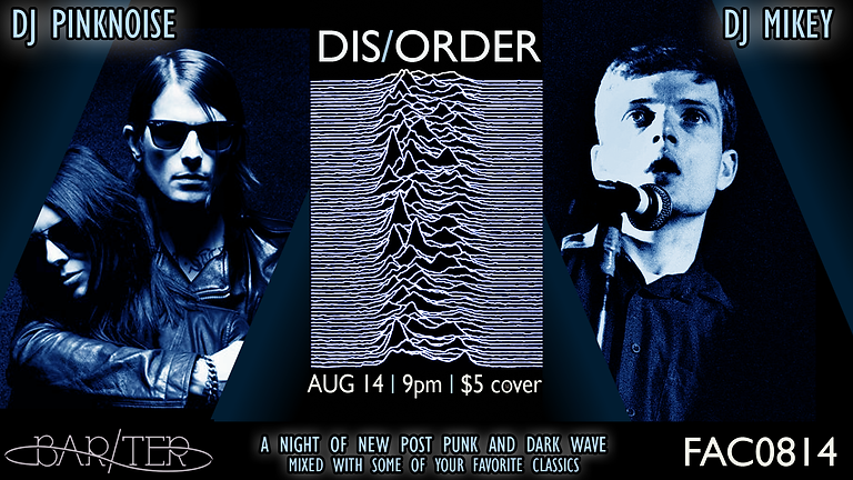 DIS/ORDER - Post Punk & Dark Wave Dance Party